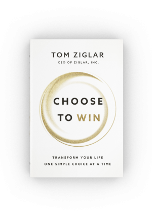 Choose to Win motivational book Tom Ziglar