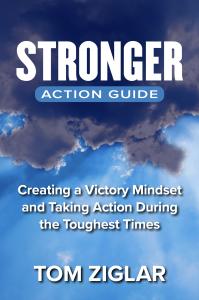 Tom Ziglar Stronger Action Guide